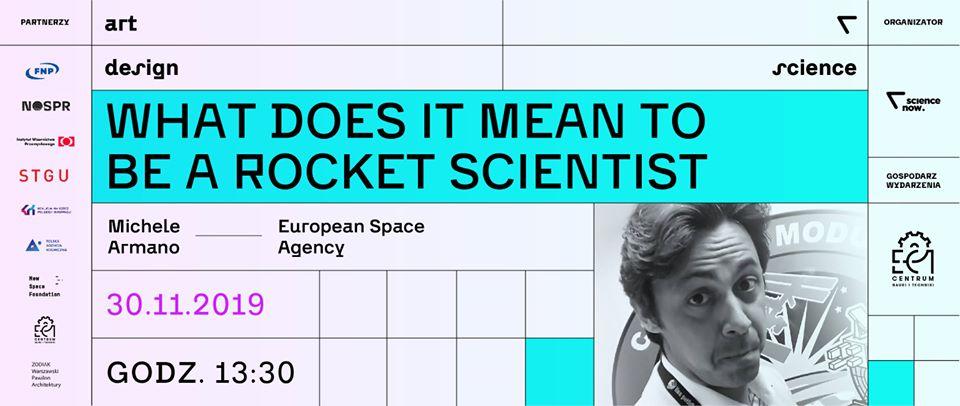 What does it mean tobe arocket scientist @ EC1 Łódź - Miasto Kultury ul.Targowa 1/3,