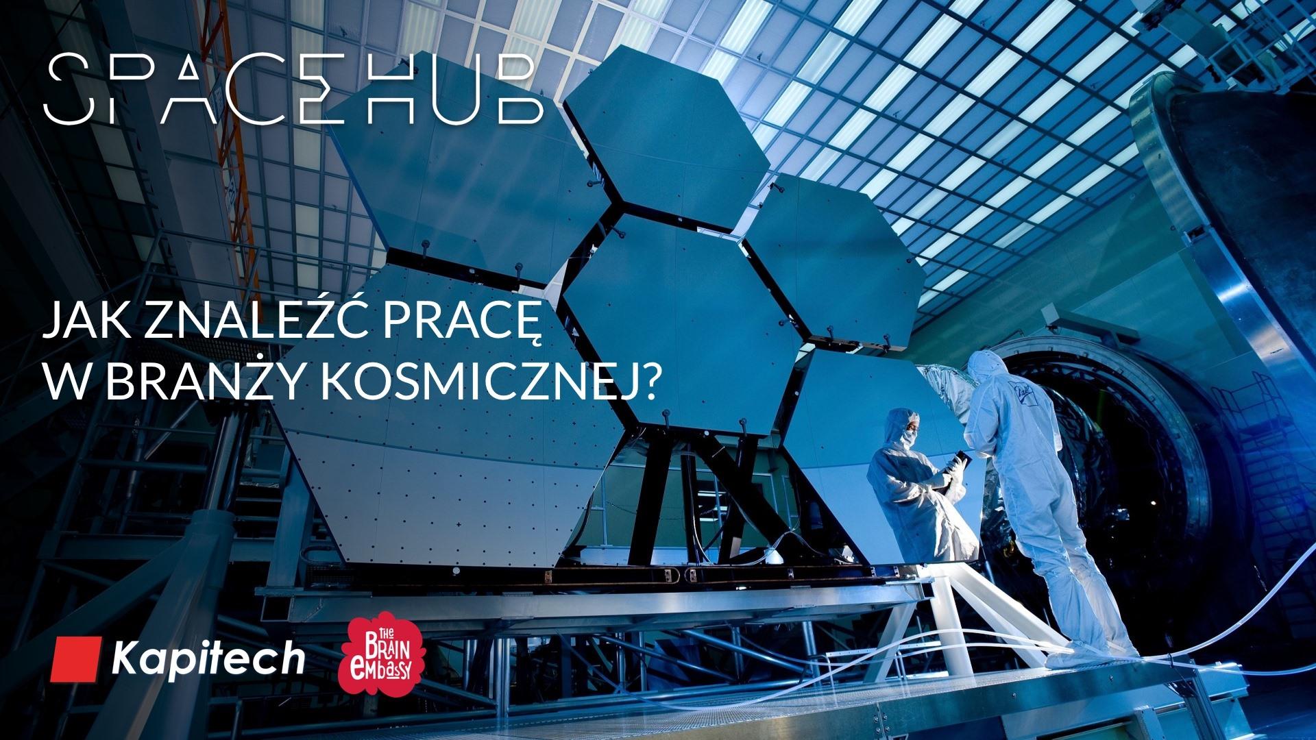 Jak znaleźć pracę wbranży kosmicznej? @ Brain Embassy - Postępu 15
