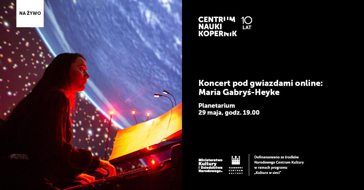 Koncert podgwiazdami online - Maria Gabyś-Heyke @ Online