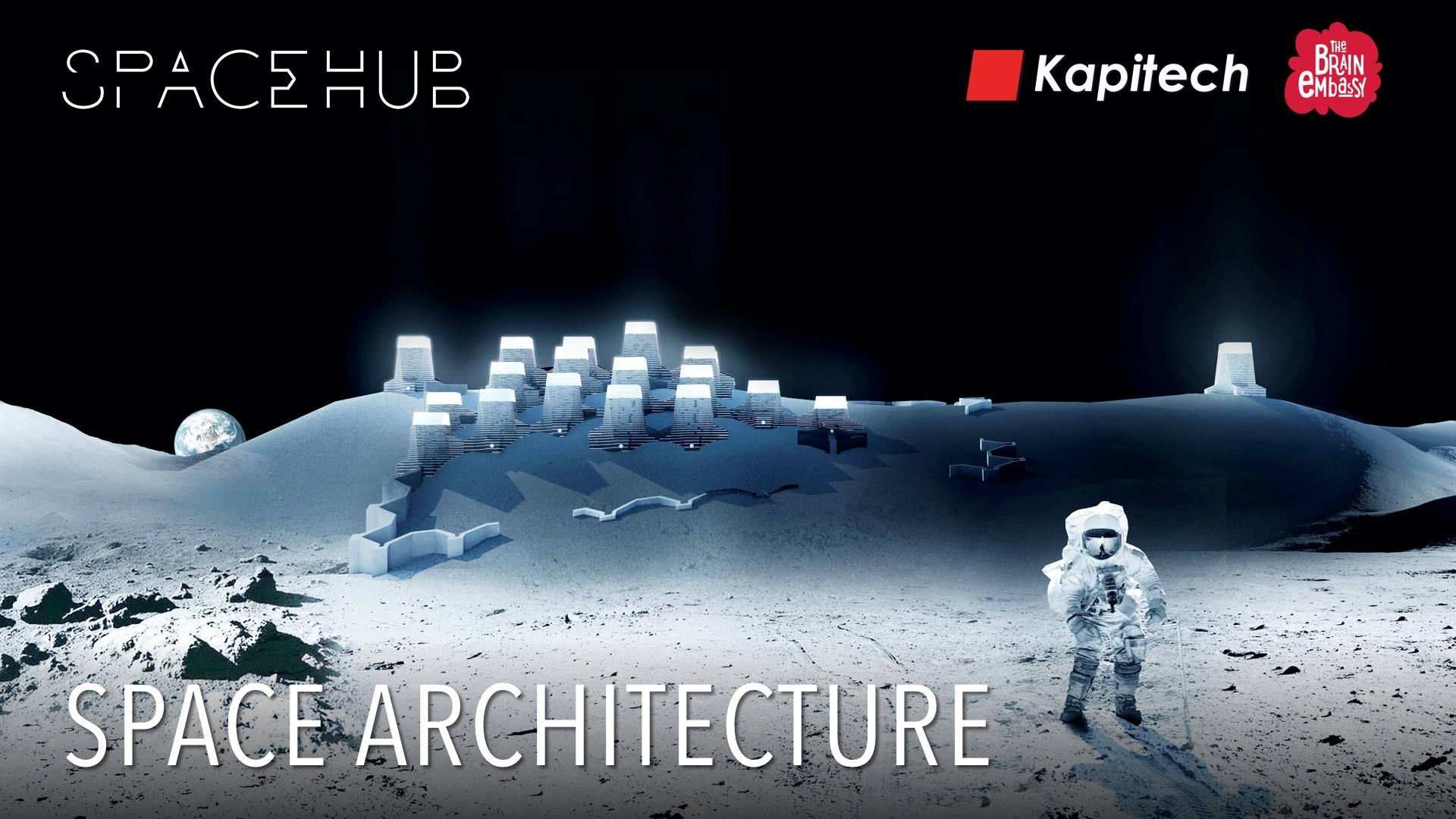 SpaceHUB: Space Architecture @ Brain Embassy