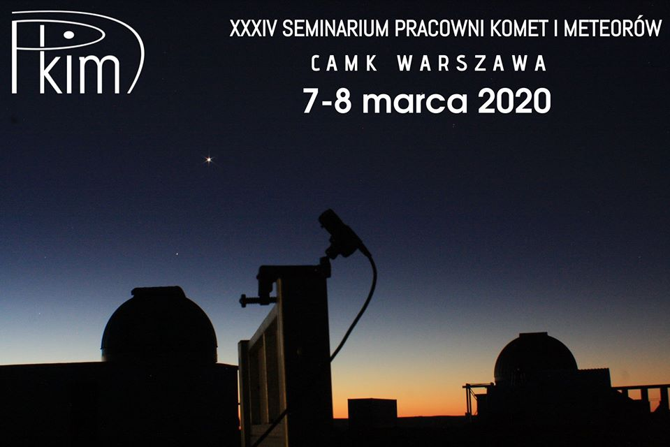 XXXIV Seminarium Pracowni Komet i Meteorów @ Centrum Astronomiczne im. M. Kopernika PAN