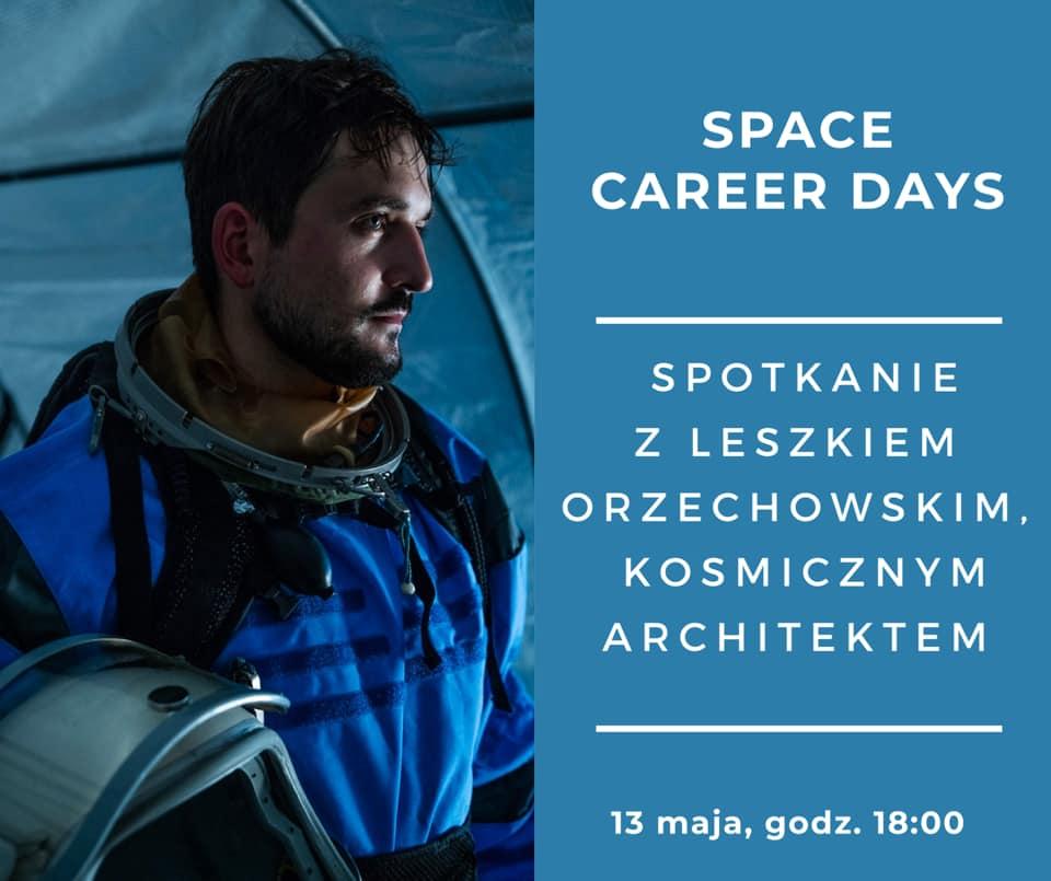 Kosmiczny architekt, Leszek Orzechowski - Space Career Days I @ Online