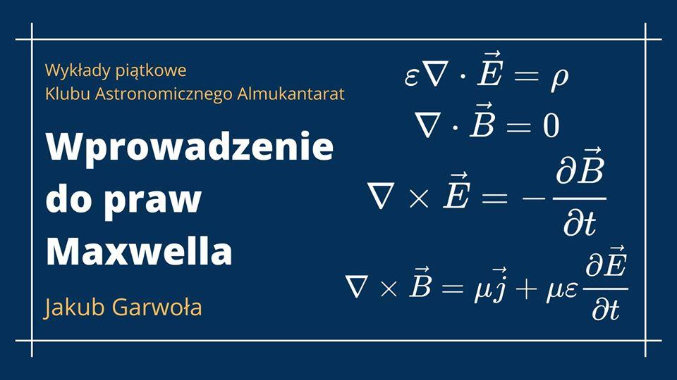 Wykłady piątkowe - Wprowadzenie dopraw Maxwella @ Online
