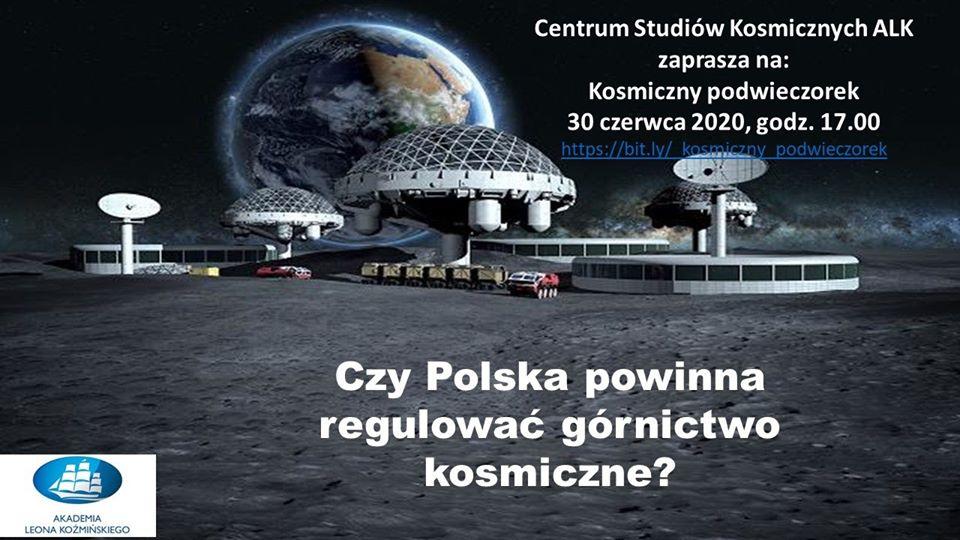 Czy Polska powinna regulować górnictwo kosmiczne? @ Online
