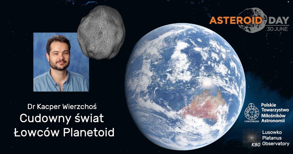 Asteroid Day 2020: Cudowny Świat Łowców Planetoid @ Online