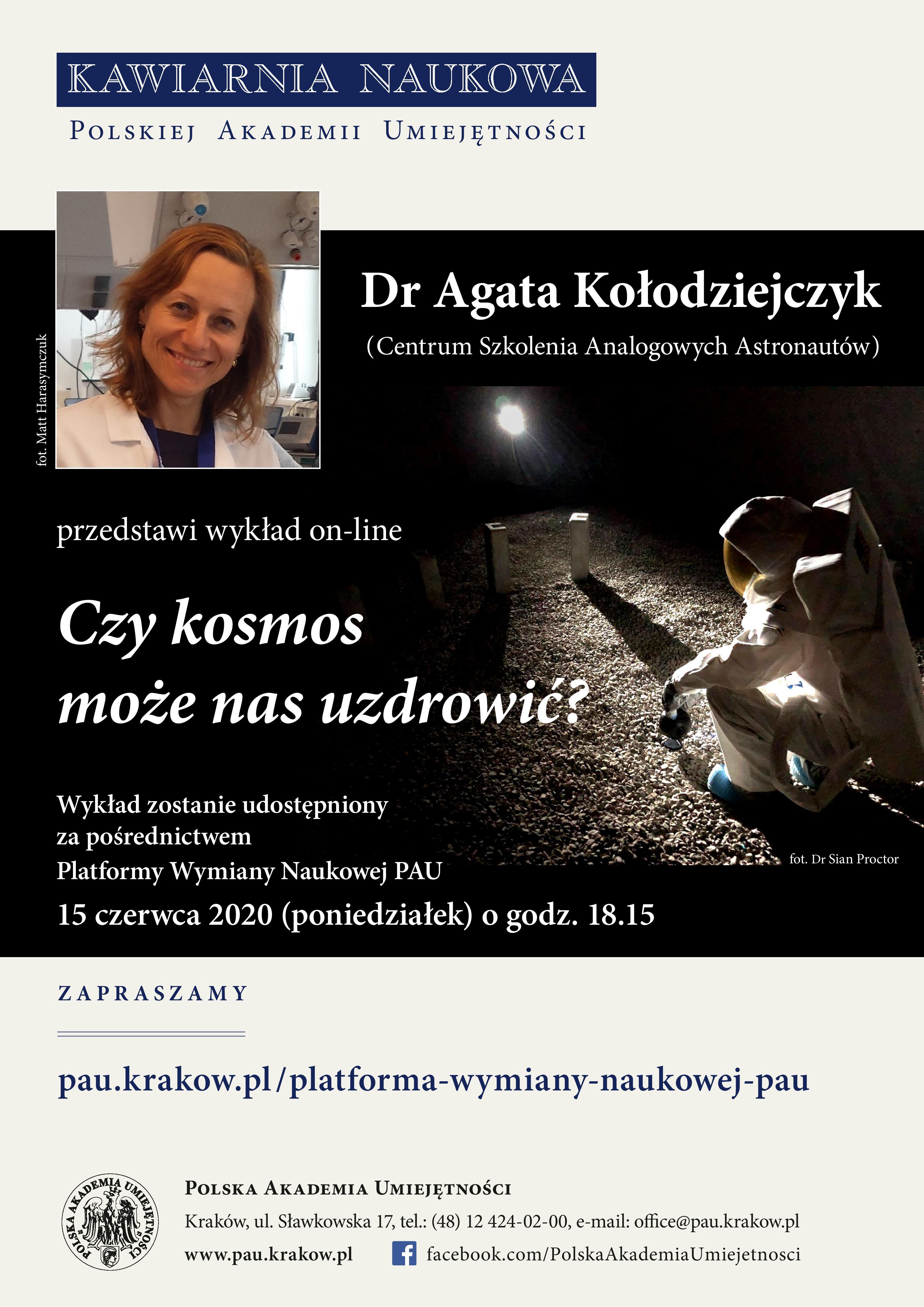 Dr Agata Kołodziejczyk - Czykosmos może nas uzdrowić? Kawiarnia Naukowa PAU @ Online