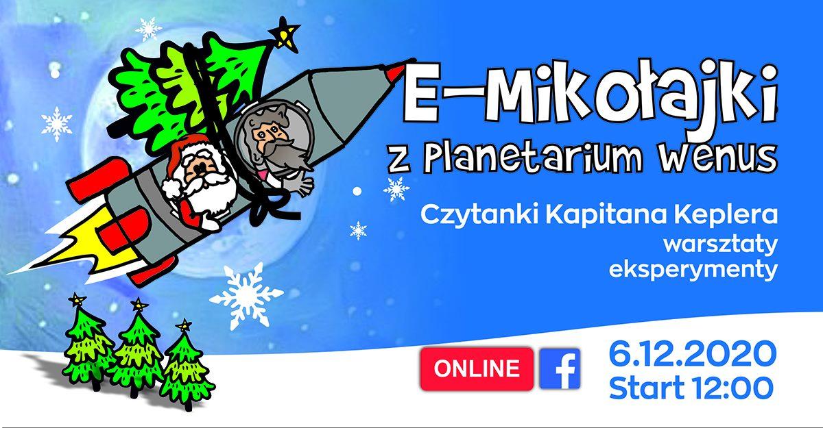 E-Mikołajki zPlanetarium Wenus @ Centrum Nauki Keplera - Planetarium Wenus