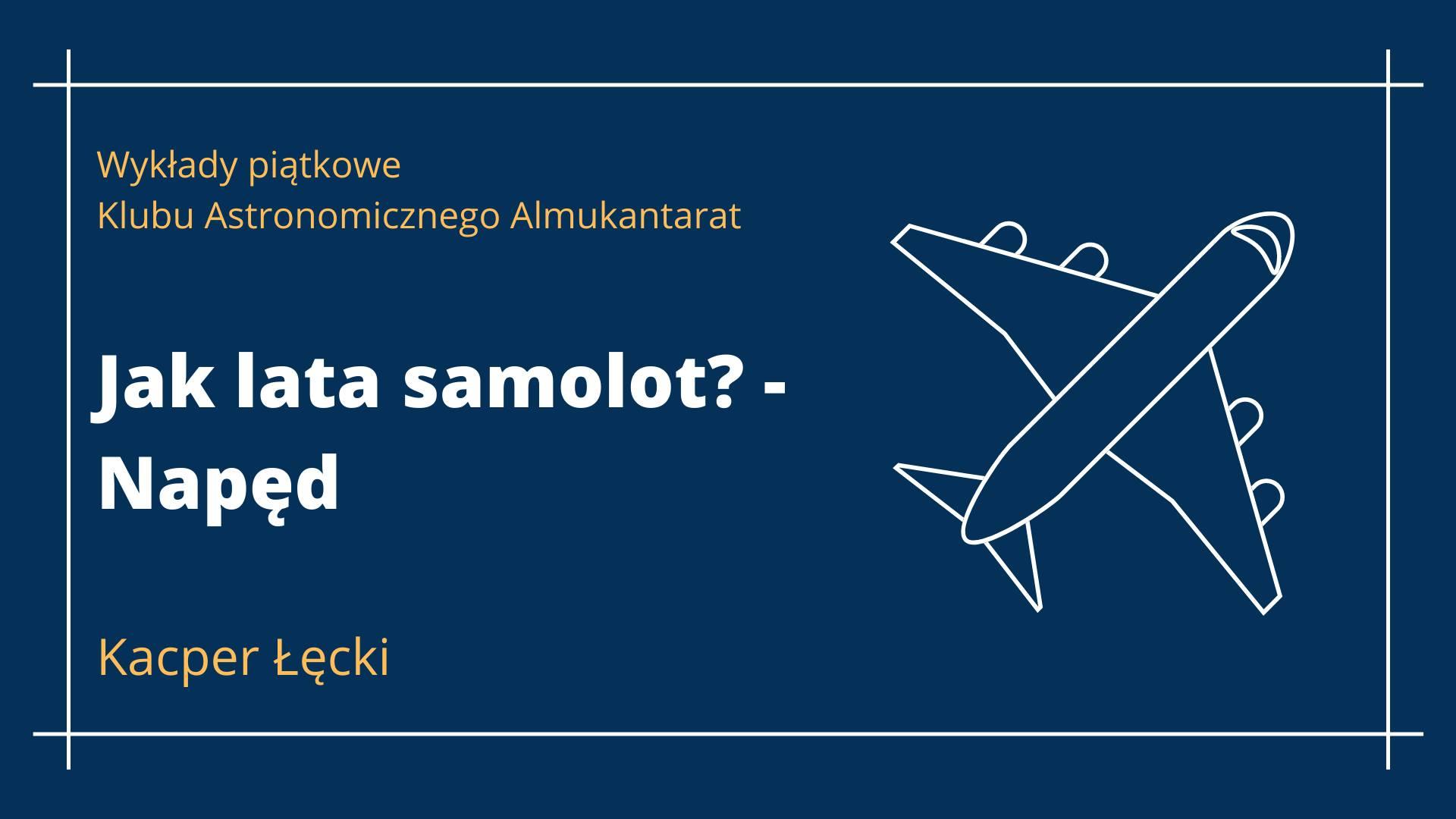 Wykłady piątkowe: Jak lata samolot? - Napęd