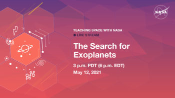 The Search for Exoplanets - Teaching Space With NASA Live Stream @ Online