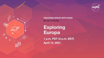 Teaching Space With NASA Live Stream – Exploring Europa @ Online: jpl.nasa.gov