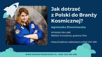 Jak dotrzeć z Polski do Branży Kosmicznej!? @ Online: webinar.webtolearn.io