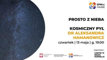 Kosmiczny pył - dr Aleksandra Hamanowicz | Prosto z nieba @ Online w Facebook Live