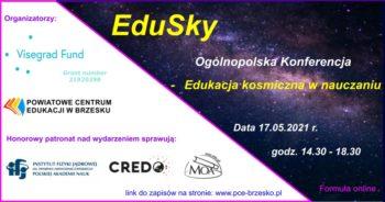 Ogólnopolska Konferencja EduSky -Edukacja kosmiczna w nauczaniu @ Wydarzenie online
