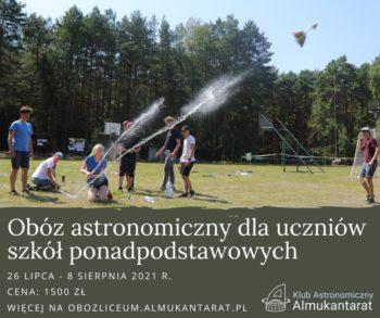 Obóz Astronomiczny 2021 dla uczniów szkół ponadpodstawowych @ Załęcze Wielkie 89