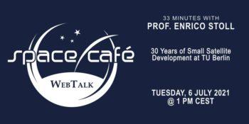 """Space Café WebTalk - """"33 minutes with Prof.Enrico Stoll"""" @ Online: eventbrite.co.uk"""