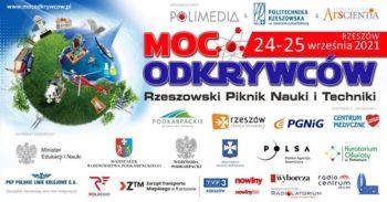 MOC Odkrywców - Rzeszowski Piknik Nauki i Techniki @ Politechnika Rzeszowska im. I. Łukasiewicza