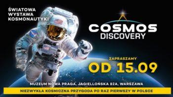 COSMOS DISCOVERY SPACE Exhibition Warszawa @ Jagiellońska 82A