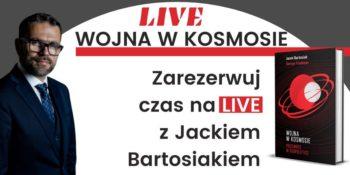 """Jacek Bartosiak. LIVE dotyczący książki """"Wojna wkosmosie"""". @ Wydarzenie online"""