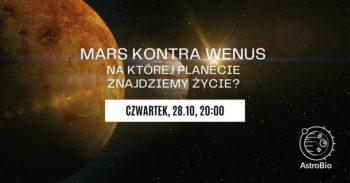 Mars kontra Wenus – na której planecie znajdziemy życie? | Panel dyskusyjny #9 PT Astrobio