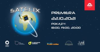 Premiera pokazu Satelix @ Centrum Nauki Keplera - Planetarium Wenus