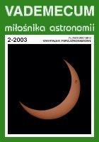 """Vademecum Miłośnika Astronomii"" - numer 2/2003"