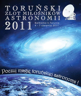 Toruń 2011, Zlot Miłośników Astronomii (VI)